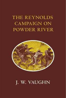 The Reynolds Campaign on Powder River