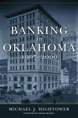 Banking in Oklahoma, 1907-2000