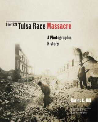 The 1921 Tulsa Race Massacre