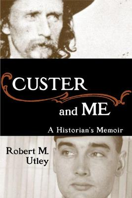 Custer and Me