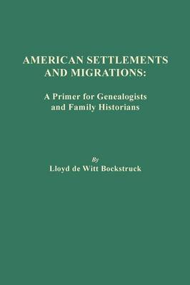 American Settlements and Migrations