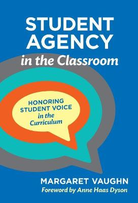 Student Agency in the Classroom