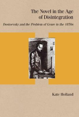 The Novel in the Age of Disintegration