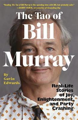Tao of Bill Murray