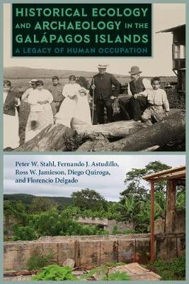 Historical Ecology and Archaeology in the Galapagos Islands