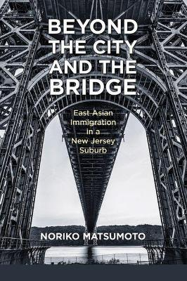 Beyond the City and the Bridge
