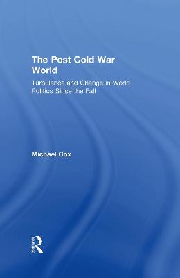 The Post Cold War World