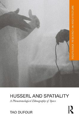 Husserl and Spatiality
