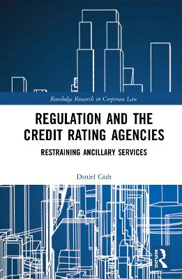 Regulation and the Credit Rating Agencies