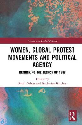 Women, Global Protest Movements and Political Agency