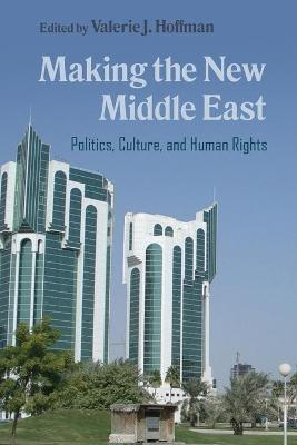 Making the New Middle East