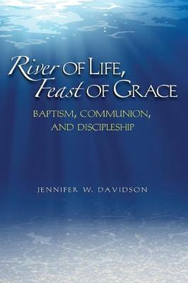 River of Life, Feast of Grace