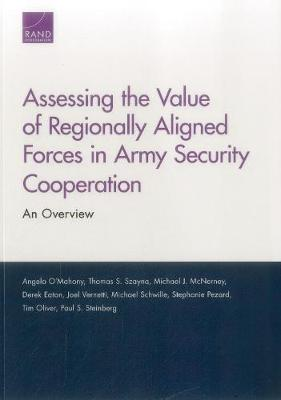 Assessing the Value of Regionally Aligned Forces in Army Security Cooperation