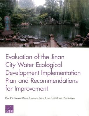 Evaluation of the Jinan City Water Ecological Development Implementation Plan and Recommendations for Improvement