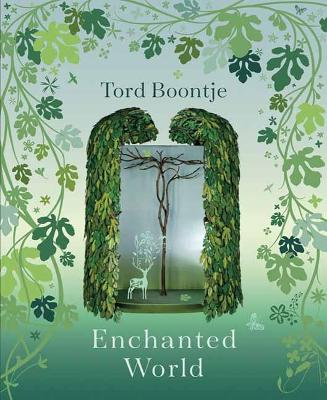 Tord Boontje: Enchanted World