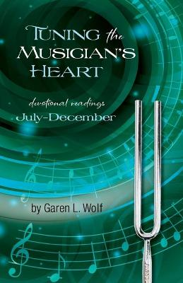 Tuning the Musician's Heart
