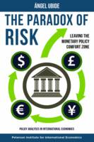 The Paradox of Risk - Leaving the Monetary Policy Comfort Zone