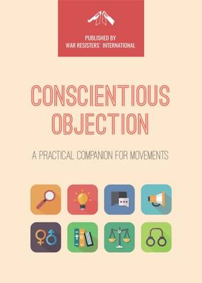 Conscientious Objection: A Practical Companion for Movements