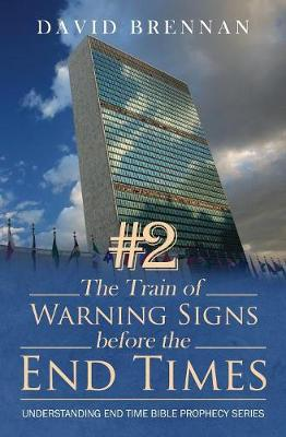 # 2 the Train of Warning Signs Before the End Times