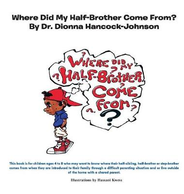 Where Did My Half-Brother Come From?
