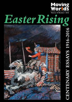Easter Rising: Centenary Essays 1916-2016