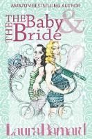 The Baby & the Bride