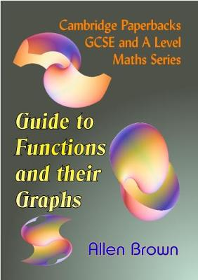 Guide to Functions and their Graphs