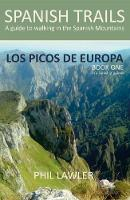 Spanish Trails - A Guide to Walking the Spanish Mountains