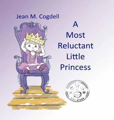 A Most Reluctant Princess