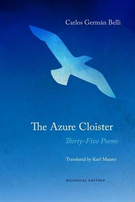 The Azure Cloister - Thirty-Five Poems
