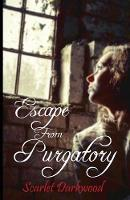 Escape from Purgatory