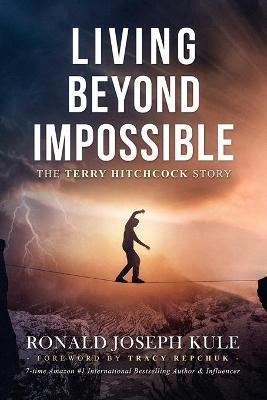 Living Beyond Impossible