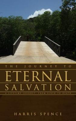 The Journey to Eternal Salvation