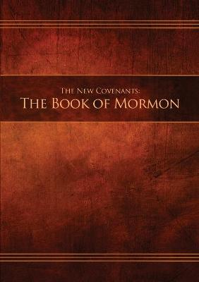 The New Covenants, Book 2 - The Book of Mormon