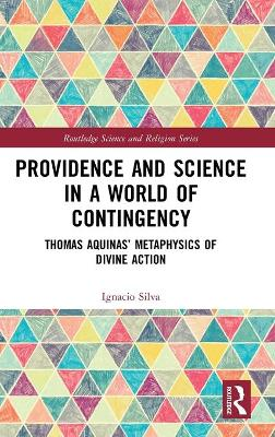 Providence and Science in a World of Contingency