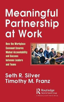 Meaningful Partnership at Work