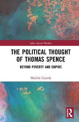 The Political Thought of Thomas Spence