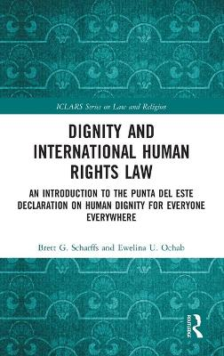 Dignity and International Human Rights Law