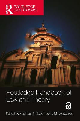 Routledge Handbook of Law and Theory