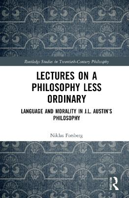 Lectures on a Philosophy Less Ordinary