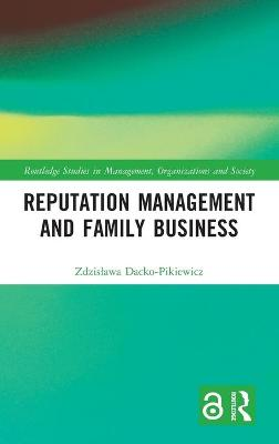 Reputation Management and Family Business