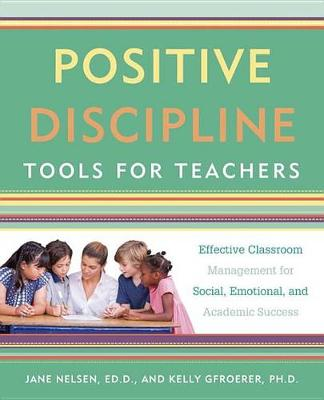 Positive Discipline Tools For Teachers