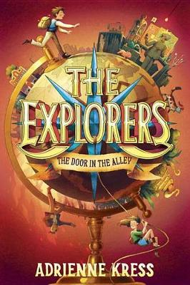 The Explorers: The Door in the Alley