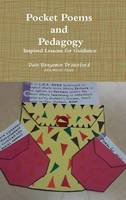 Pocket Poems and Pedagogy: Inspired Lessons for Guidance: A Workbook for Young Peace Practioners