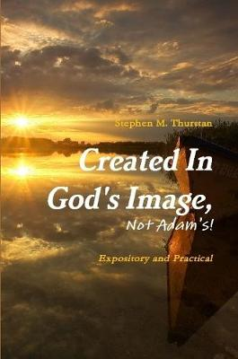 Created In God's Image, Not Adam's!