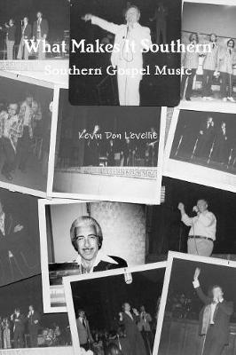 What Makes It Southern Southern Gospel Music