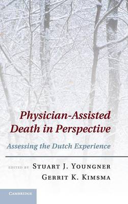 Physician-Assisted Death in Perspective