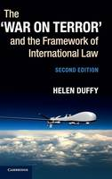 War on Terror' and the Framework of International Law