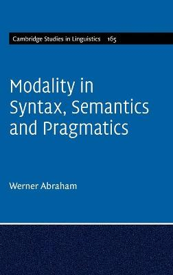 Modality in Syntax, Semantics and Pragmatics