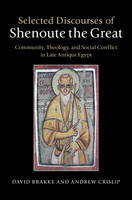 Selected Discourses of Shenoute the Great